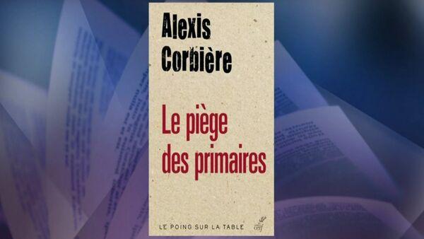Alexis Corbière vient de faire paraître aux éditions du Cerf, Le Piège des primaires, un excellent livre. - Sputnik France
