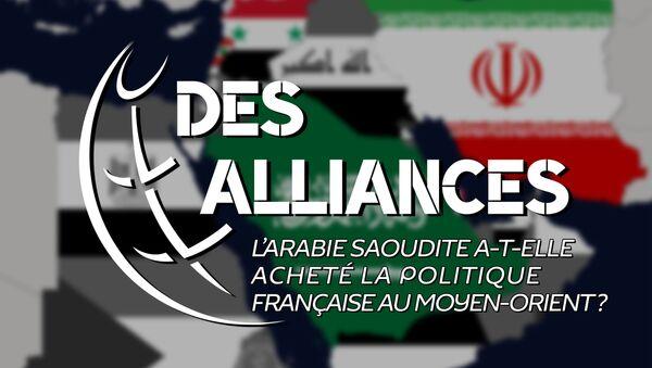 L'Arabie Saoudite a-t-elle acheté la politique française au Moyen-Orient ? - Sputnik France