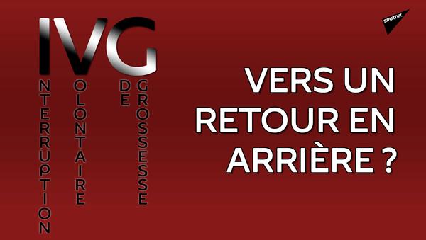 IVG: vers un retour en arrière? - Sputnik France